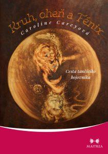 Kruh ohen Fenix - obálka knihy Caroline Carey